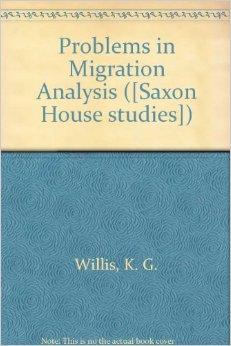 Willis, K. G – Problems in migration analysis