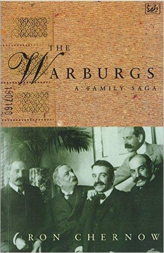 Chernow, Ron – The Warburgs: a family saga