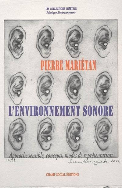 Mariétan, Pierre – L'environnement sonore: approche sensible, concepts, modes de représentation