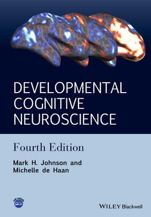 Johnson, Mark H – Developmental cognitive neuroscience: an introduction