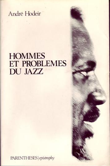 Hodeir, André – Hommes et problèmes du jazz