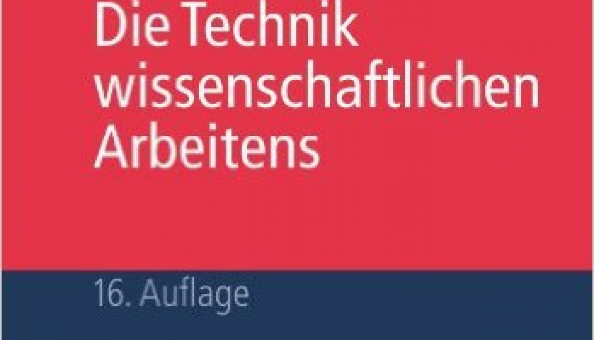 Franck, Norbert,Joachim Stary – Die Technik wissenschaftlichen Arbeitens Eine praktische Anleitung