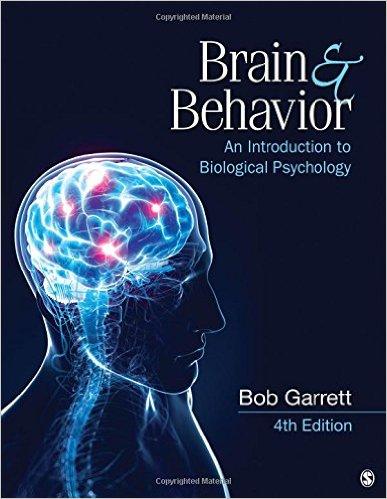 Garrett, Robert H – Brain et behavior: an introduction to biological psychology