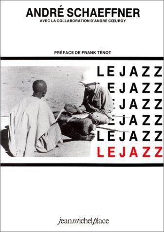 Schaeffner, André, André Cœuroy – Le jazz