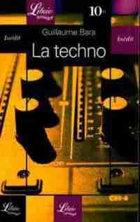 Bara, Guillaume – La techno