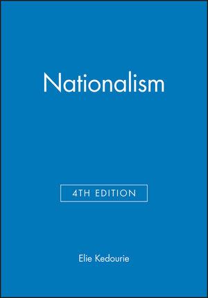 Kedourie, Elie –  Nationalism.