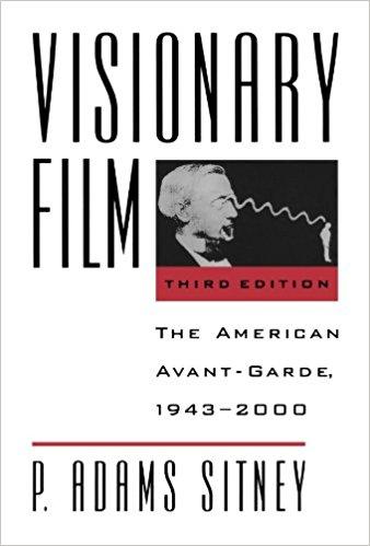 Sitney, P. Adams – Visionary film: the American avant-garde, 1943-2000.