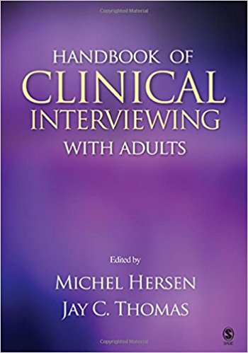 Hersen, Michel,Jay C. Thomas [eds.] – Handbook of clinical interviewing with adults