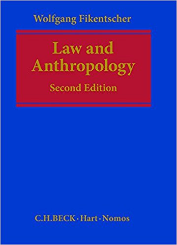 Fikentscher, Wolfgang – Law and anthropology.
