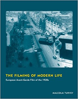 Turvey, Malcolm – The filming of modern life: European avant-garde film of the 1920s.