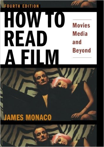 Monaco, James, and David Lindroth –  How to read a film movies, media, and beyond: art, technology, language, history, theory.
