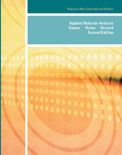 Cooper, John O., Timothy E. Heron, and William L. Heward – Applied behavior analysis