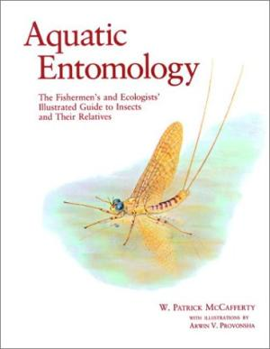 McCafferty, W. Patrick – Aquatic entomology: the fishermen's and ecologists' illustrated guide to insects and their relatives.