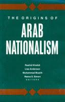 Khalidi, Rashid [ed – The origins of Arab nationalism.