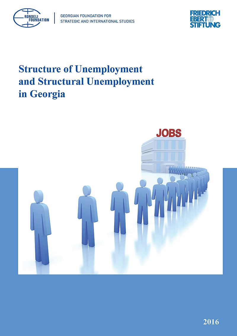 Georgian Foundation for Strategic and International Studies (Rondeli Foundation) – Structure of Unemployment and Structural Unemployment in Georgia.