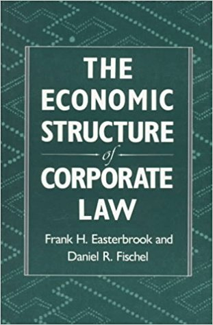 Easterbrook, Frank H., and Daniel R. Fischel – The economic structure of corporate law.