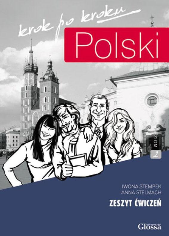 Stempek, Iwona, and Anna Stelmach – Polski, krokpokroku: seriapodręczników do naukijęzykapolskiegodlaobcokrajowców. Zeszytćwiczeń.Poziom2 (A2/B2).