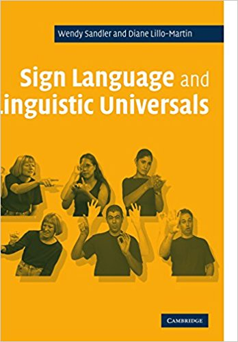 Sandler, Wendy, and Diane C. Lillo-Martin – Sign language and linguistic universals.