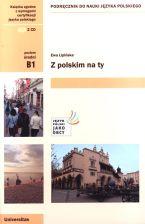 Lipińska, Ewa, Andrzej Kurtyka, Marek Wójcikiewicz, and Dörte Muß-Gorazd –  Z polskim na ty: podręcznik do nauki języka polskiego: poziom średni B1.