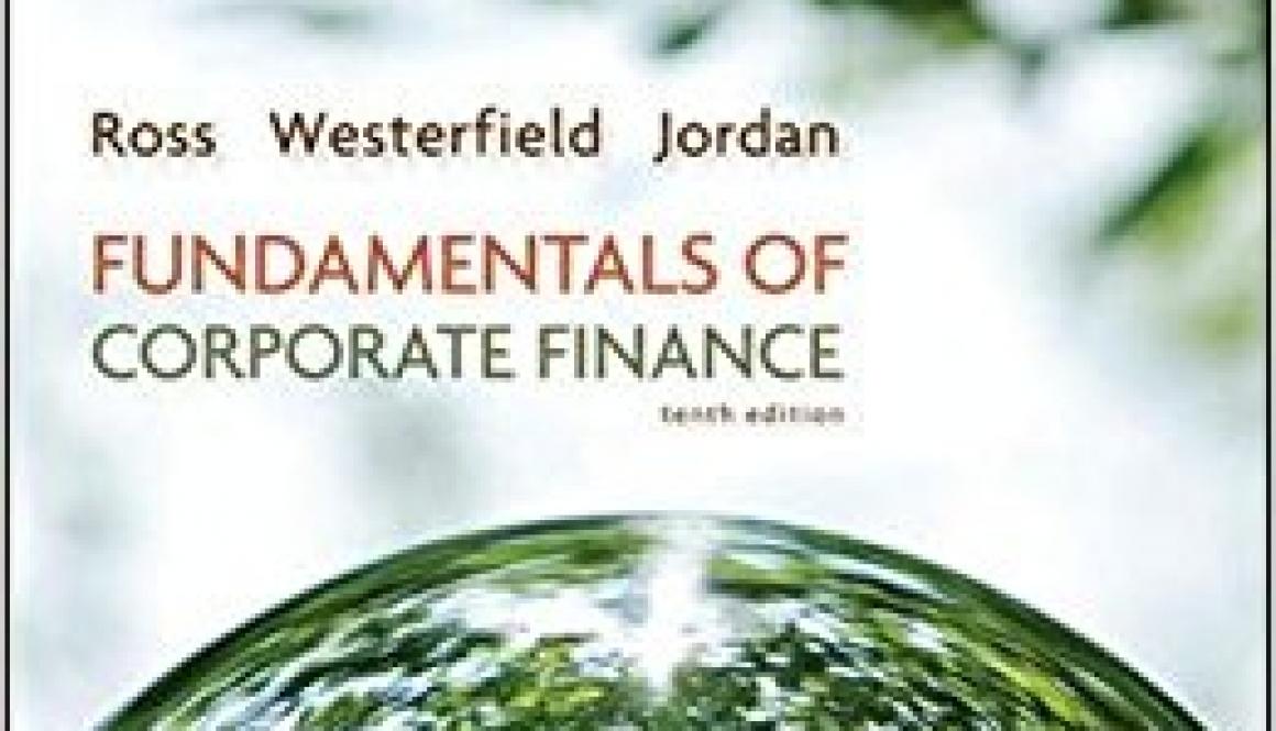 Ross, Stephen A., Randolph W. Westerfield, Bradford D. Jordan – Fundamentals of corporate finance
