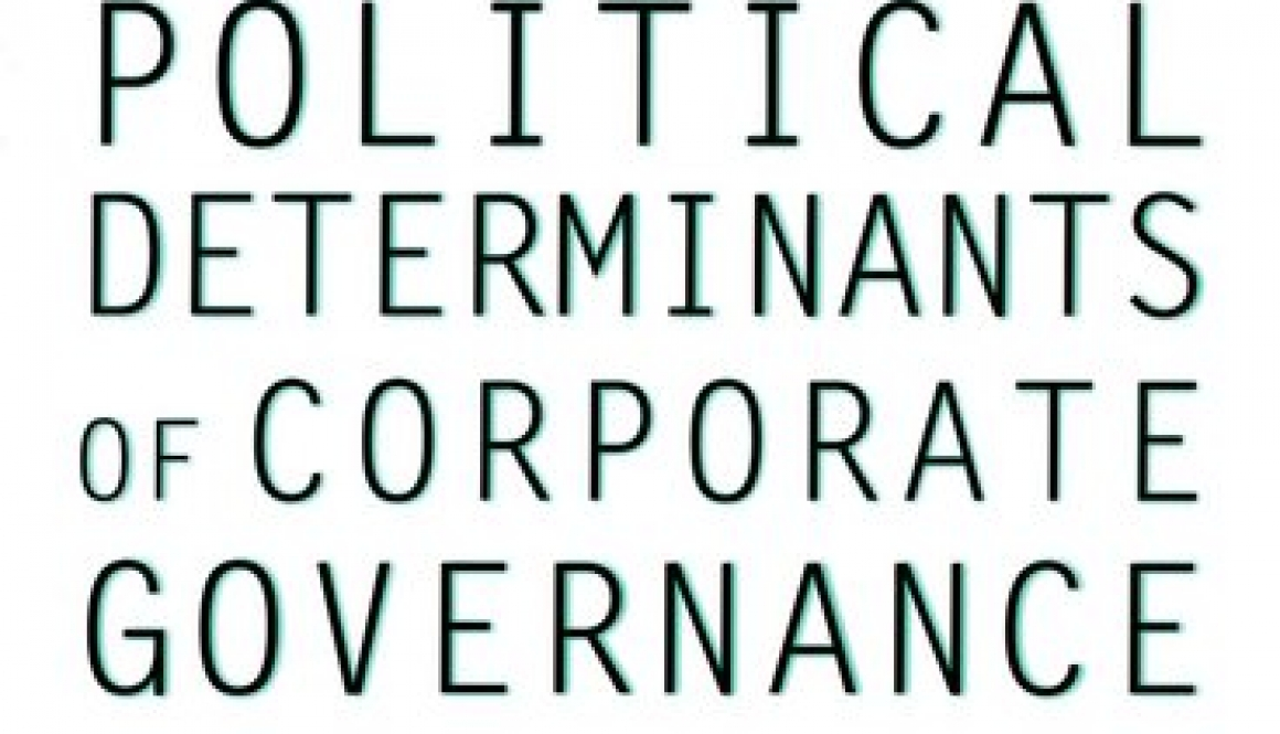 Roe, Mark J -Political determinants of corporate governance: political context, corporate impact.