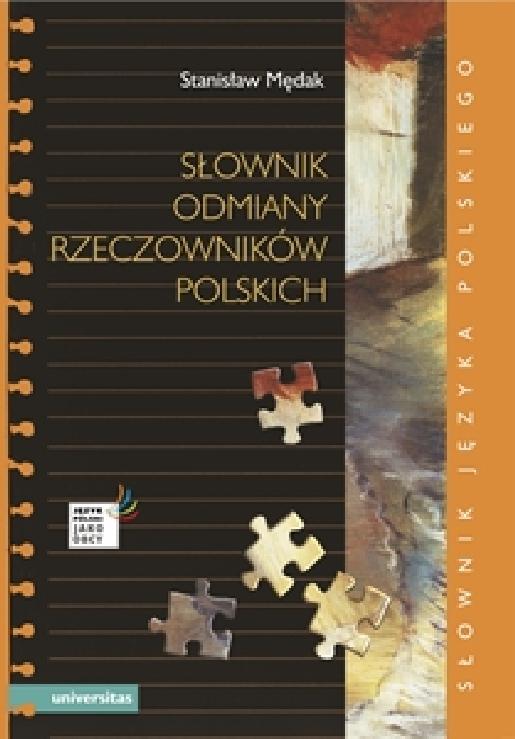Mędak, Stanisław – Słownik odmiany rzeczowników polskich słownik języka polskiego.