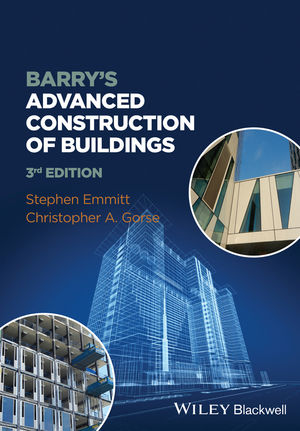 Emmitt, Stephen, and Christopher Gorse – Barry's advanced construction of buildings.