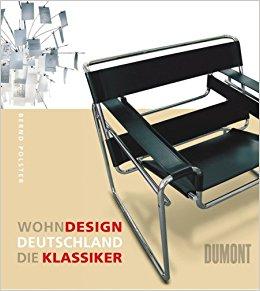 Polster, Bernd – Wohndesign Deutschland: die Klassiker.