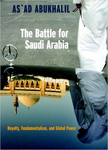 Abukhalil, As'ad – The battle for Saudia Arabia: royalty, fundamtalism, and global power.