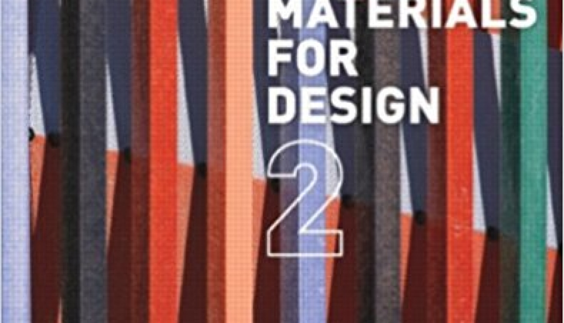 Bell, Victoria Ballard, and Patrick Rand – Materials for design 2.