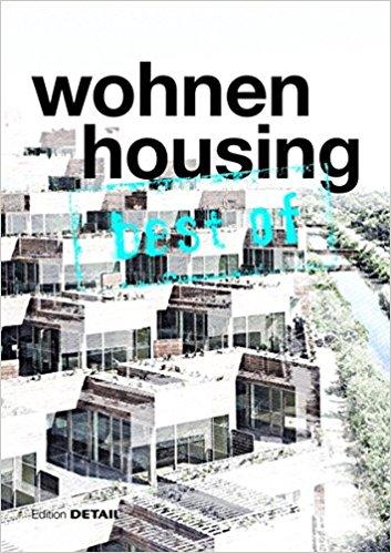 Schittich, Christian [ed.] –  Wohnen = Housing.