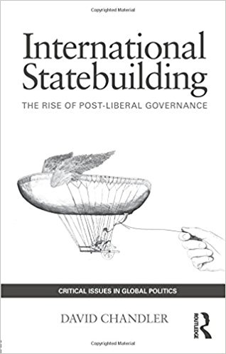 International statebuilding: the rise of post-liberal governance.