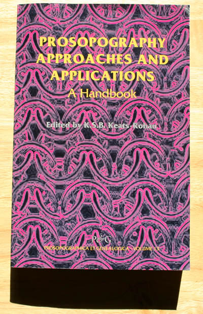 Prosopography approaches and applications: a handbook