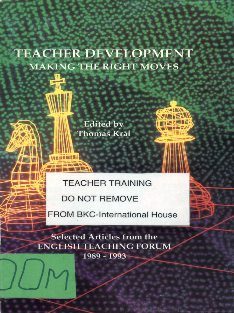 Teacher development: making the right moves: selected articles from the english teaching forum: 1989-1993
