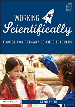 Working scientifically: a guide for primary science teachers