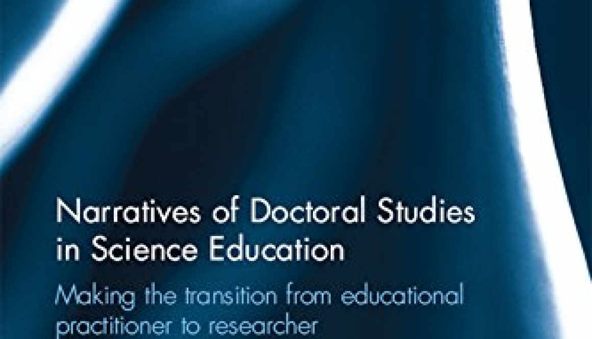 Narratives of doctoral studies in science education: making the transition from educational practitioner to researcher