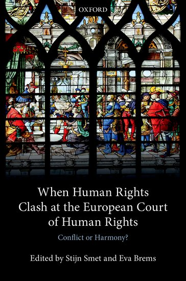 When human rights clash at the European court of human rights conflict or harmony?