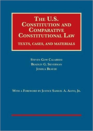 The U.S. Constitution and comparative constitutional law: texts, cases, and materials