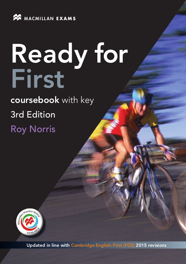 Ready for first: coursebook with key: updated in line with Cambridge English: First (FCE) 2015 revisions