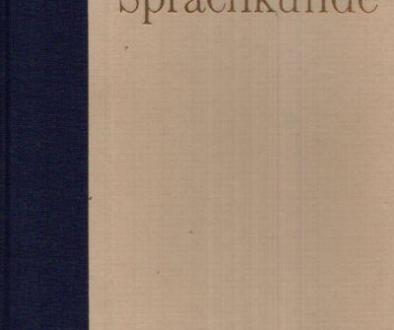 Deutsche Sprachkunde: Ein Handbuch für Lehrer und Studierende mit einer Einführund in die Probleme der sprachkundlichen Unterrichts.
