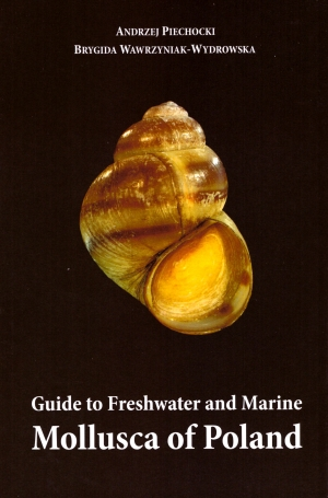Guide to freshwater and marine mollusca of Poland