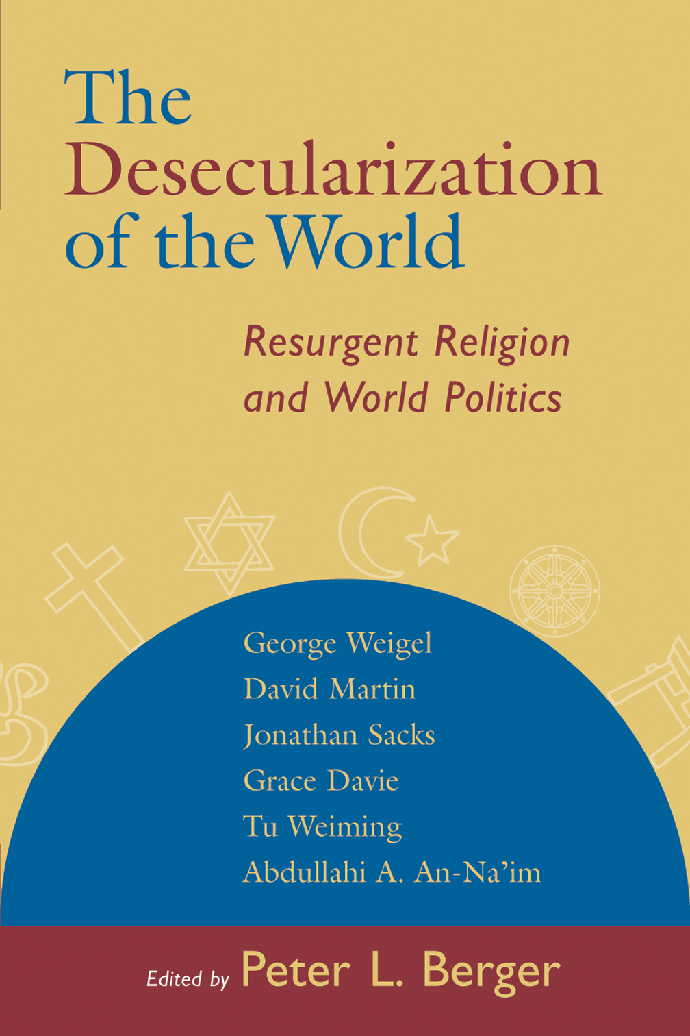 Berger-Desecularization_Reprint06_PB_ISBN 13.qxd